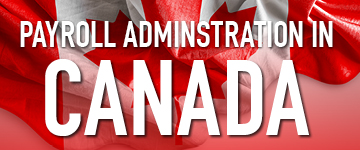 Payroll Administration in Canada