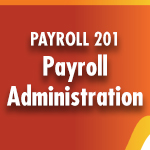 Payroll 101: Foundations of Payroll Certificate Program