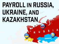 Payroll in Russia, Ukraine, and Kazakhstan